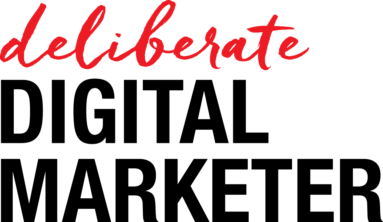Deliberate Digital Marketer